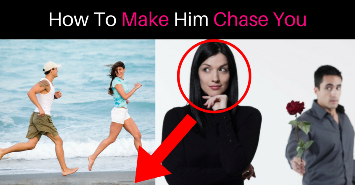 How To Make A Guy Chase You Using Male Psychology? 24 Ways To Success