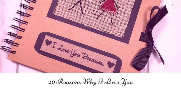 20 Reasons Why I Love You